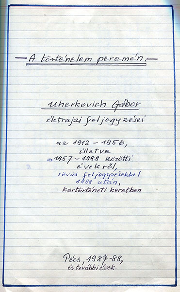 Uherkovich Gábor életrajzi feljegyzéseinek címlapja